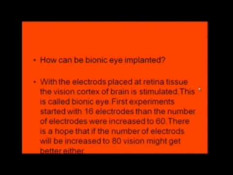 Bionic Eye Applications – 2011